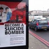 'Become a suicide bomber' posters pop up across London