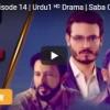 BAAGHI – Episode 14   Urdu1 ᴴᴰ Drama   Saba Qamar, Osman Khalid, khalid Malik, Ali Kazmi